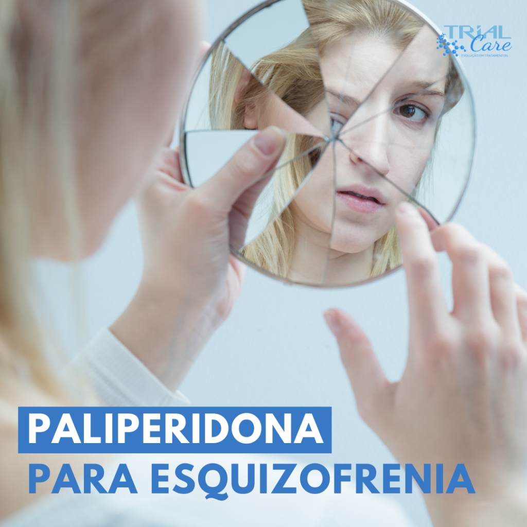 Mulher com sinais de esquizofrenia. Tratamento com Paliperidona.